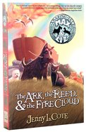 The Ark, the Reed and the Firecloud (#01 in Amazing Tales Of Max & Liz Series) Paperback