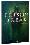 Prison Break: Finding Personal Freedom Paperback