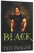 Black (Graphic Novel) (#01 in Dekker Trilogy The Circle Series) Paperback