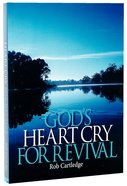 God's Heart Cry For Revival