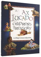 A Max Lucado Children's Treasury Hardback