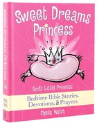Sweet Dreams Princess Hardback