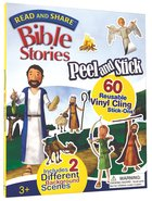 Bible Stories (Peel & Stick) (Read And Share Series)
