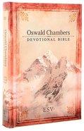 ESV Oswald Chambers Devotional Hardcover Hardback