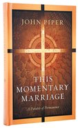 This Momentary Marriage Hardback