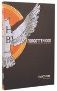 Forgotten God Paperback
