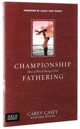 Championship Fathering Paperback