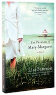 The Passion of Mary-Margaret Paperback