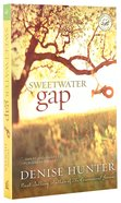 Wof Fiction: Sweetwater Gap (Women Of Faith Fiction Series) Paperback