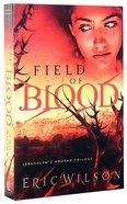Field of Blood (#01 in Jerusalem's Undead Trilogy Series) Paperback