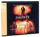 Fireproof (Unabridged 6cds) CD