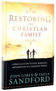 Restoring the Christian Family Paperback