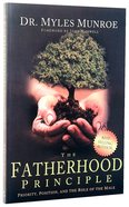The Fatherhood Principle Paperback