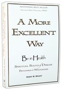 A More Excellent Way (With Dvd) Paperback
