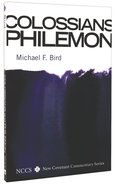Colossians and Philemon (New Covenant Commentary Series) Paperback