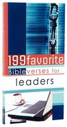 199 Favorite Bible Verses For Leaders Paperback