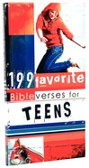 199 Favorite Bible Verses For Teens Paperback