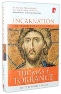 Incarnation: The Person and Life of Christ Hardback