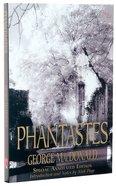 Phantastes (150th Anniversary Edition)