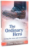 The Ordinary Hero Paperback
