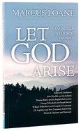 Let God Arise: Landmarks in Church History Paperback
