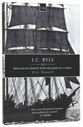 History Makers: J.C. Ryle (Historymakers Series)
