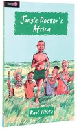 Jungle Doctor's Africa (#007 in Jungle Doctor Flamingo Fiction Series) Paperback