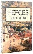 Heroes Hardback