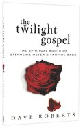 The Twilight Gospel Paperback