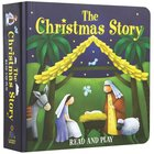 The Christmas Story Read and Play Board Book