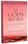 By God's Word Volume 2 Hardback