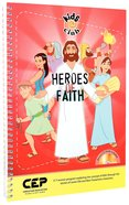 Heroes of Faith (Kids @ Club Series)