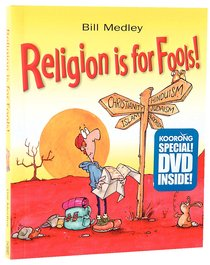 Religion is For Fools! Special Edition Book & DVD