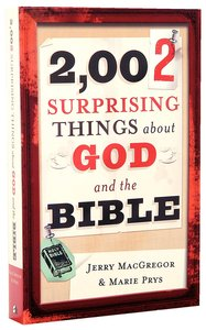 2002 Surprising Things About God and the Bible