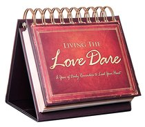 365 Perpetual Calendar: Living the Love Dare:365 Daily Reminders to Lead Your Heart (Flipbook)