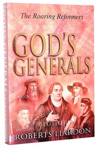 The Roaring Reformers (#02 in Gods Generals Series)