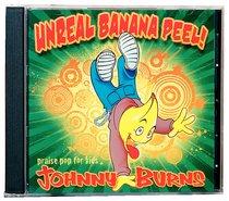 Unreal Banana Peel!