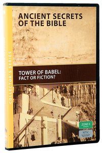 The Ancient Secrets #04: Tower of Babel (#04 in Ancient Secrets Of The Bible Dvd Series)