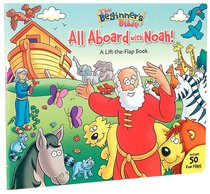 All Aboard With Noah! (Beginners Bible Series)