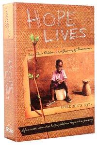 Hope Lives (Childrens Ministry Kit)