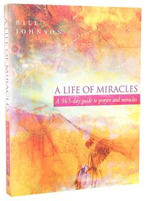 A Life of Miracles (365 Day Guide)