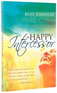 The Happy Intercessor