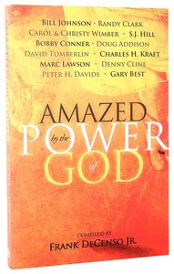 Amazed By the Power of God