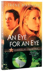 An Eye For An Eye (#02 in Heroes Of Quantico Series)
