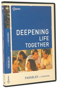 Parables (Deepening Life Together Series)