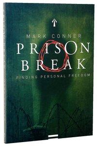 Prison Break: Finding Personal Freedom