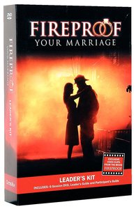 Fireproof Your Marriage: Leaders Kit