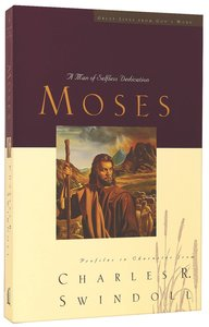 Moses (Great Lives From Gods Word Series)