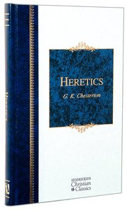 Heretics (Hendrickson Christian Classics Series)
