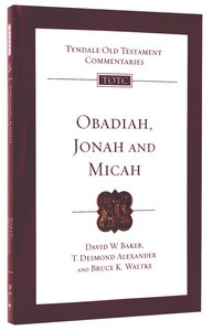 Obadiah, Jonah, and Micah (Re-Formatted) (Tyndale Old Testament Commentary Re-issued/revised Series)